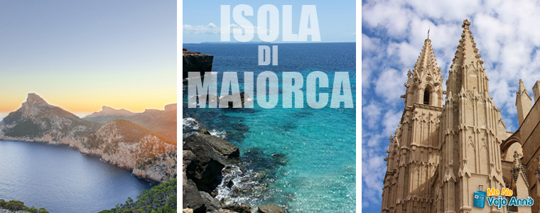 Dove Alloggiare a Maiorca - Isole Baleari - Menevojoanna.it
